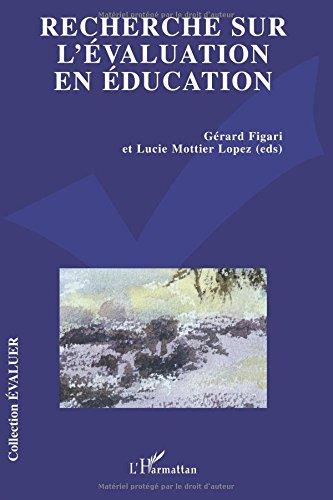 Recherche sur l'évaluation en éducation : Problématiques, méthodologies et épistémologie