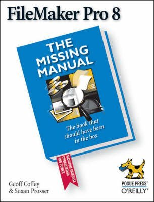 [(Filemaker Pro 8 the Missing Manual)] [By (author) Geoff Coffey] published on (November, 2005) par Geoff Coffey