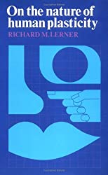 On the Nature of Human Plasticity by Richard M. Lerner (1984-08-31)