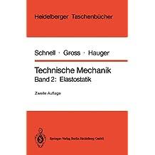 Technische Mechanik: Band 2: Elastostatik (Heidelberger Taschenbücher)