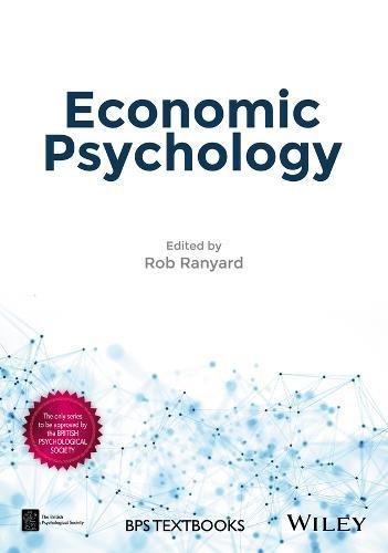Economic Psychology (BPS Textbooks in Psychology)