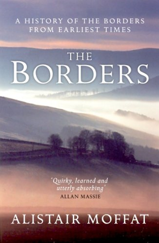 the-borders-a-history-of-the-borders-from-ealiest-times