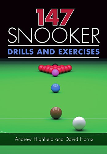 147 Snooker Drills and Exercises por Andrew Highfield