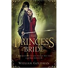 [Princess Bride - the Good Bits Edition] [by: William Goldman]