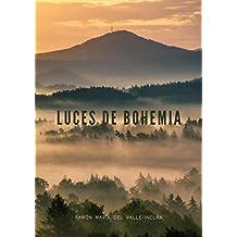 Luces de Bohemia: Nueva Edición de nuestro Clásico Favorito