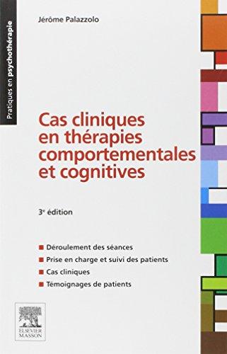 Cas cliniques en thérapies comportementales et cognitives