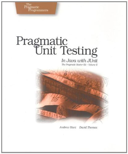 Pragmatic Unit Testing in Java with JUnit (Pragmatic Programmers) (Java-unit-tests)