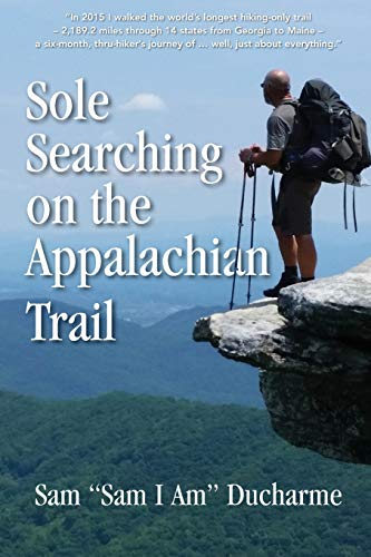 Sole Searching on the Appalachian Trail: Sole Searching on the Appalachian Trail