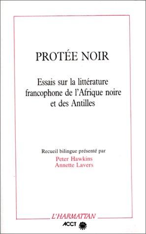 PORTEE NOIRE : ESSAIS SUR LA LITTERATURE FRANCOPHONE DE L'AFRIQUE NOIRE ET DES ANTILLES