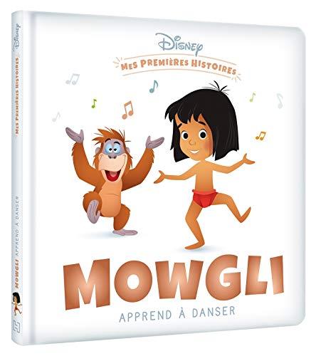 DISNEY - Mes Premières Histoires - Mowgli apprend à danser