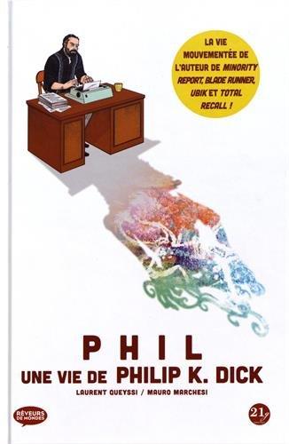 Phil : Une vie de Philip K. Dick