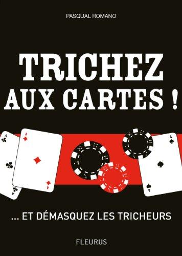 Trichez aux cartes ! ... et démasquez les tricheurs ! (Hors collection jeux)