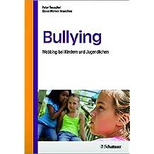 Bullying: Mobbing bei Kindern und Jugendlichen