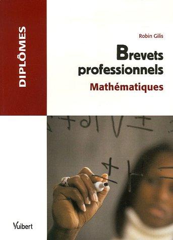 Brevets professionnels : Mathématiques