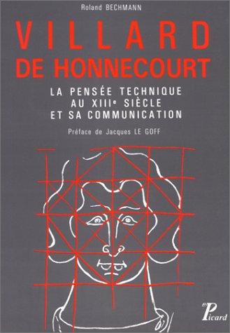 Villard de Honnecourt. La pensée techni...
