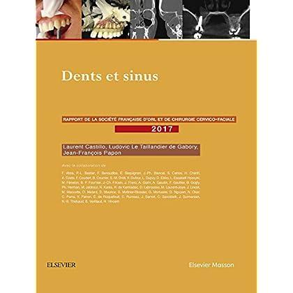 Dents et sinus: Rapport SFORL 2017