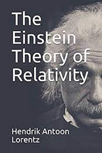 The Einstein Theory of Relativity illustrated (English Edition)