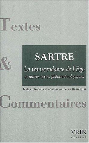 La transcendance de l'Ego et autres textes phénoménologiques par Jean-Paul Sartre