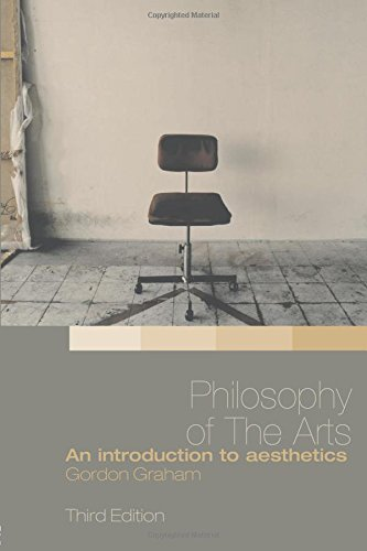 Philosophy of the Arts: An Introduction to Aesthetics por Gordon Graham