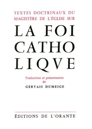 Textes doctrinaux du magistère de l'église sur la foi catholique