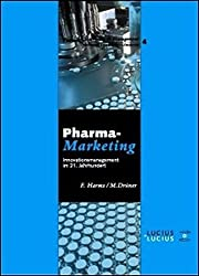 Pharmamarketing: Innovationsmanagement im 21. Jahrhundert (Forum Marketing & Management)