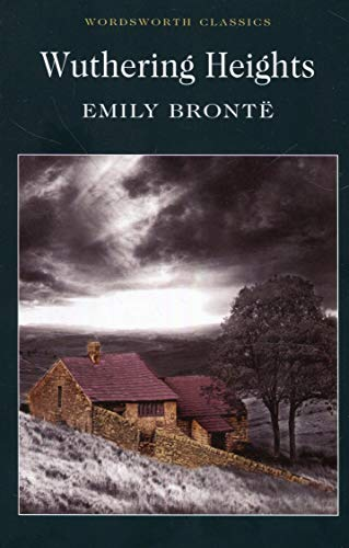 Wuthering Heights (Wordsworth Classics) por Emily Bronte