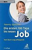 Die ersten 100 Tage im neuen Job: Vom Start weg erfolgreich - Christina Tabernig