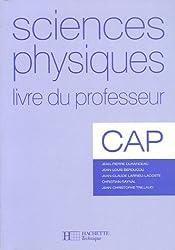 Sciences physiques CAP : Livre du professeur