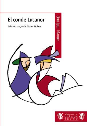 El conde Lucanor (Castellano - A Partir De 12 Años - Biblioteca Clásica Bruño)
