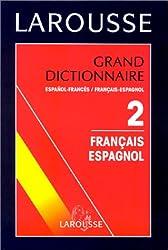 GRAND DICTIONNAIRE ESPANOL-FRANCES ET FRANCAIS-ESPAGNOL. Tome 2, Français-Espagnol