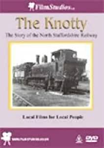 The Knotty - Story of the North Staffordshire Railways [DVD]