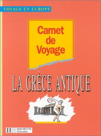Carnet de voyage - la Grèce antique 4e et 3e
