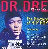 Dr. Dre Presents The History Of Hip Hop, Vol. 1