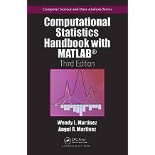 Computational Statistics Handbook with MATLAB (Chapman & Hall/CRC Computer Science & Data Analysis)