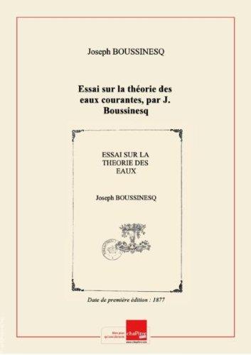 Essai sur la thorie des eaux courantes, par J. Boussinesq [Edition de 1877]