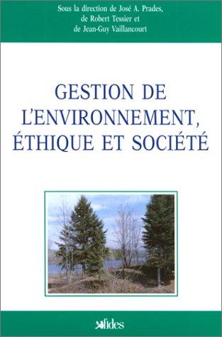 Gestion de l'environnement, éthique et société