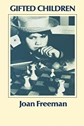 Gifted Children: Their Identification and Development in a Social Context by Joan Freeman (1980-10-31)