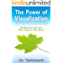 The Power Of Visualization : Meditation Secrets That Matter The Most