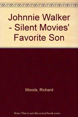 johnnie-walker-silent-movies-favorite-son-taschenbuch-by-woods-richard