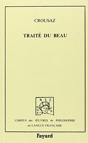 Traité du beau par (Relié - Jan 16, 1985)
