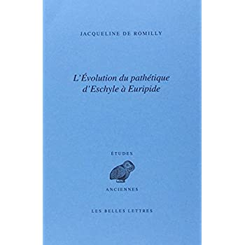 L' Évolution du pathétique d'Eschyle à Euripide