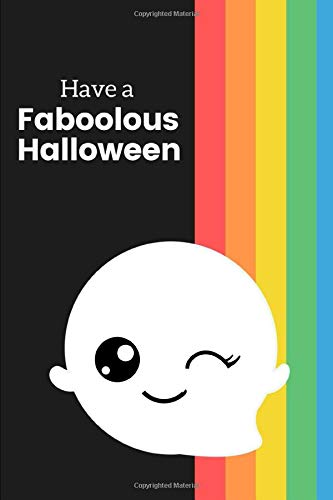 Have a Faboolous Halloween: Novelty Halloween Notebook ~ Small Lined Notebook