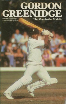 Gordon Greenidge: The Man in the Middle