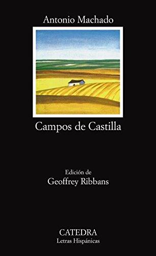 Campos De Castilla: Campos De Castilla (Letras Hispanicas / Hispanic Writings) por Machado