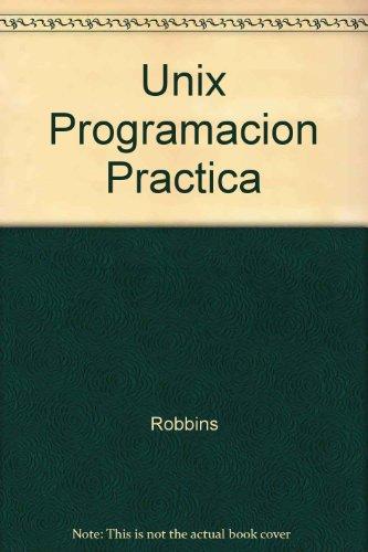 Unix Programacion Practica por Robbins