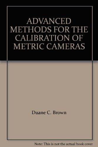 ADVANCED METHODS FOR THE CALIBRATION OF METRIC CAMERAS