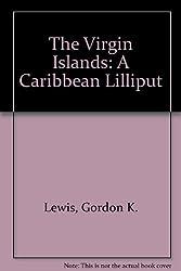 The Virgin Islands: A Caribbean Lilliput
