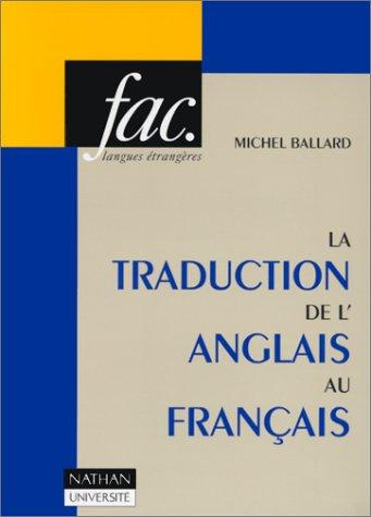 LA TRADUCTION DE L'ANGLAIS AU FRANCAIS. 2ème édition