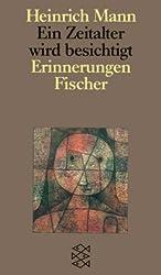 Ein Zeitalter wird besichtigt (Heinrich Mann, Studienausgabe in Einzelbänden (Taschenbuchausgabe))