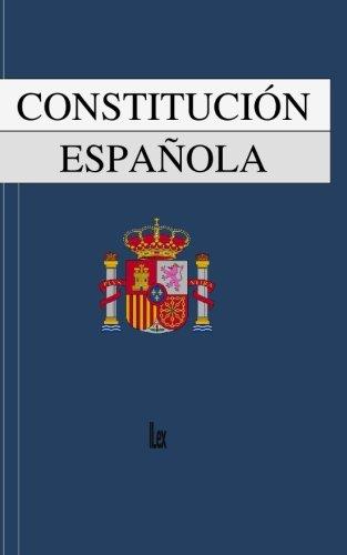 La Consitutición Española por ILex